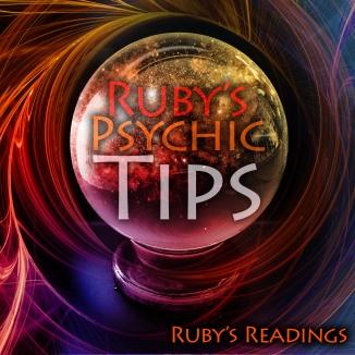 Rubys Psychic Tips
